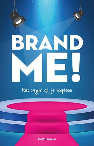 Brand Me! - Helmi Geeve - boekentip www.empowerwomen.nl